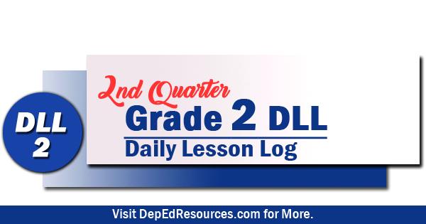 New! Grade 2 Daily Lesson Log - 2nd Quarter | DepEd Resources