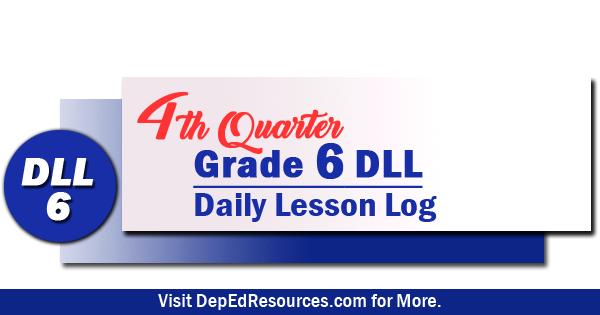 Grade 6 Daily Lesson Log - 4th Quarter | DepEd Resources 2019